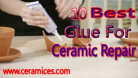 best glue for ceramic repair